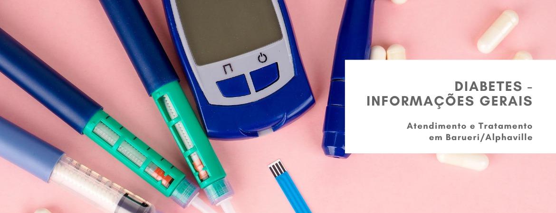 Diabetes - Informações Gerais, Atendimento e Tratamento em Barueri/Alphaville